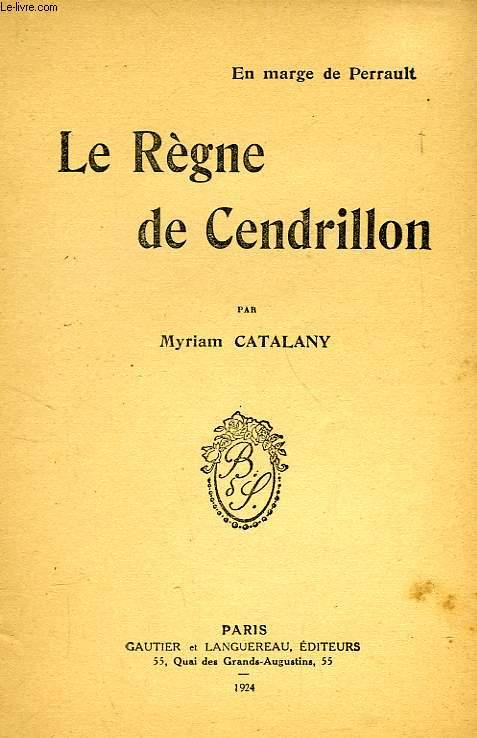 LE REGNE DE CENDRILLON