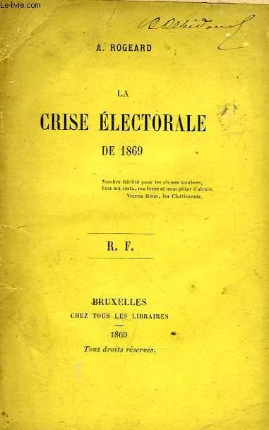 LA CRISE ELECTORALE DE 1869