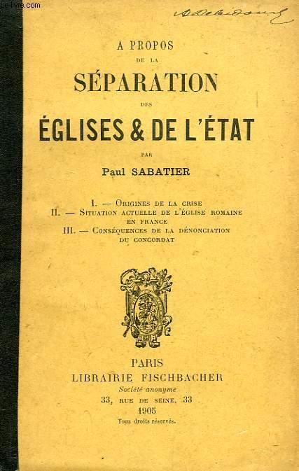 A PROPOS DE LA SEPARATION DES EGLISES ET DE L'ETAT