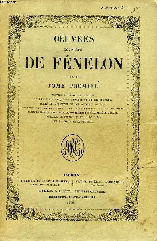 OEUVRES COMPLETES DE FENELON, ARCHEVEQUE DE CAMBRAI, 10 TOMES