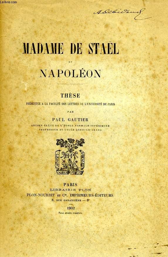 MADAME DE STAEL ET NAPOLEON (THESE)
