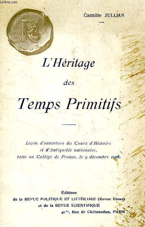 L'HERITAGE DES TEMPS PRIMITIFS