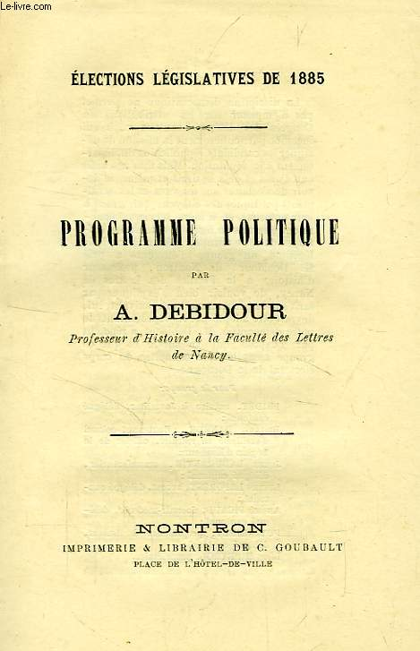 PROGRAMME POLITIQUE, ELECTIONS LEGISLATIVES DE 1885