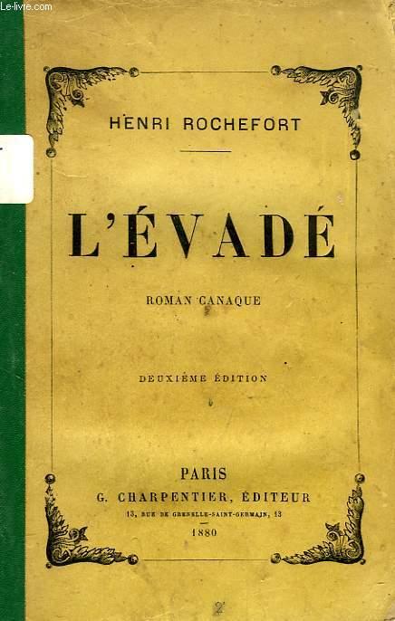 L'EVADE, ROMAN CANAQUE