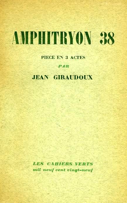 AMPHITRYON 38, COMEDIE EN 3 ACTES
