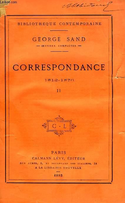 CORRESPONDANCE, 1812-1876, TOME II