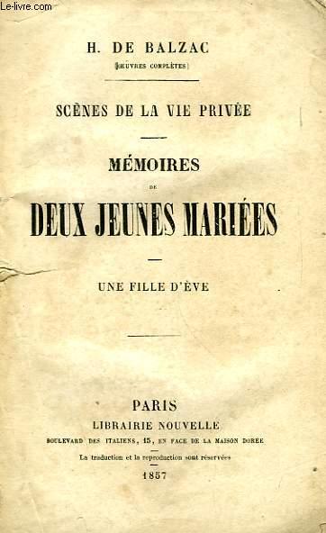 MEMOIRES DE DEUX JEUNES MARIEES, UNE FILLE D'EVE