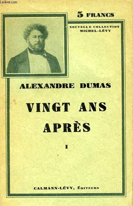 VINGT ANS APRES, 3 TOMES