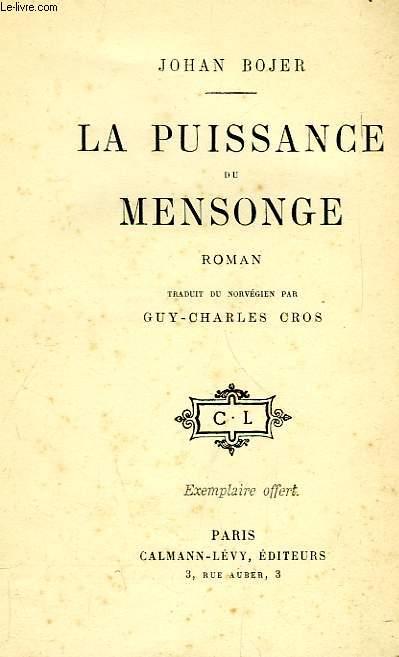 LA PUISSANCE DU MENSONGE