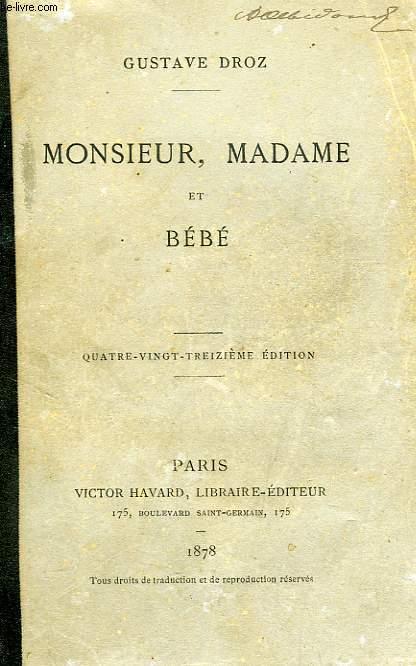MONSIEUR, MADAME ET BEBE