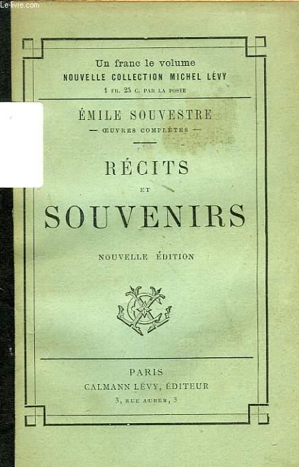 RECITS ET SOUVENIRS, ROMANS DES FAMILLES