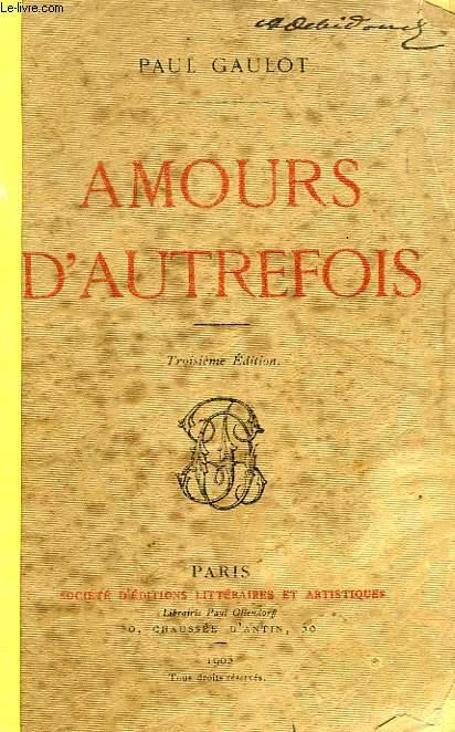 AMOURS D'AUTREFOIS