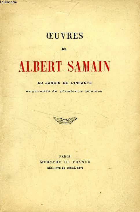 OEUVRES DE SALBERT SAMAIN, 3 TOMES