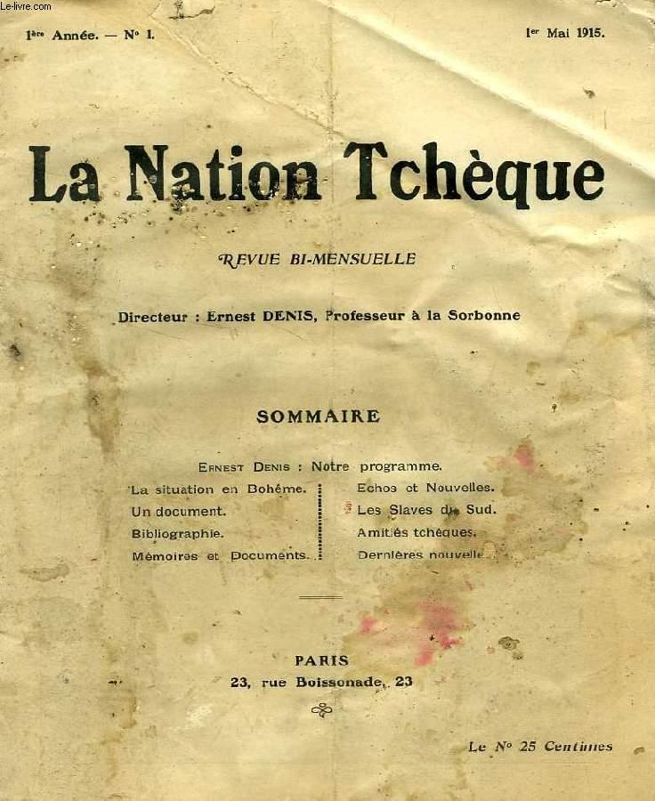 LA NATION TCHEQUE, 1re ANNEE, N° 1, 1er MAI 1915