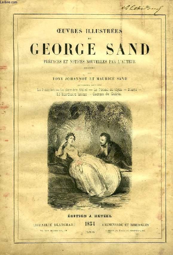OEUVRES ILLUSTREES DE GEORGE SAND: LE PICCINO, LA DERNIERE ALDINI, SIMON