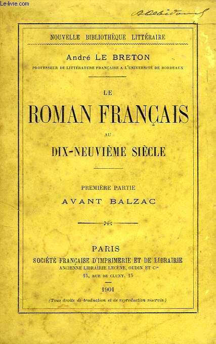 LE ROMAN FRANCAIS AU XIXe SIECLE, 1re PARTIE, AVANT BALZAC