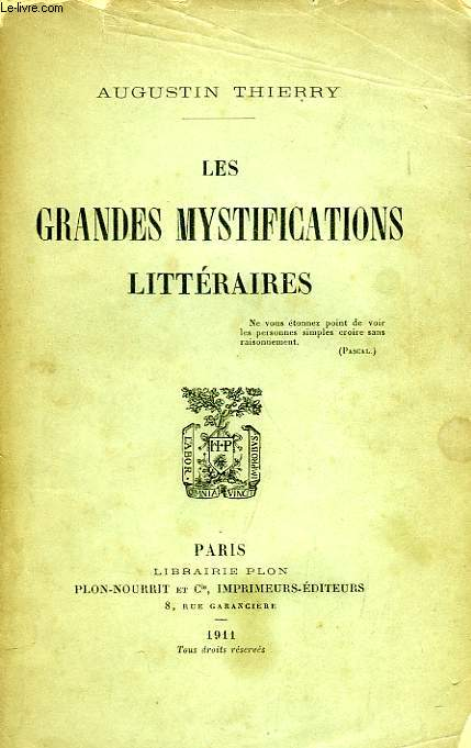 LES GRANDES MYSTIFICATIONS LITTERAIRES