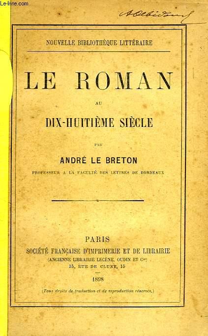 LE ROMAN AU DIX-HUITIEME SIECLE