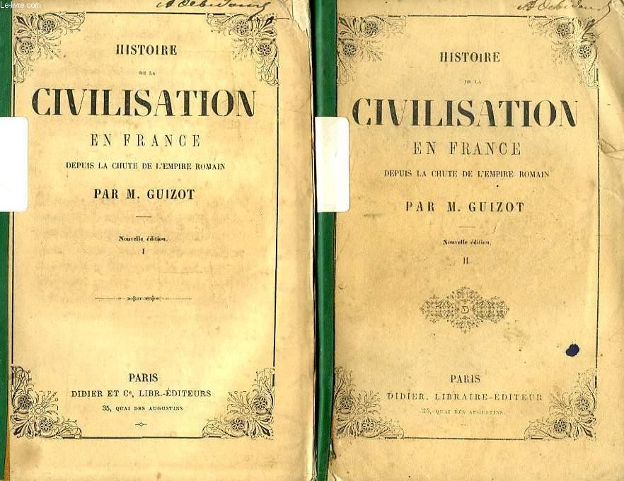 HISTOIRE DE LA CIVILISATION EN FRANCE DEPUIS LA CHUTE DE L'EMPIRE ROMAIN, 4 TOMES