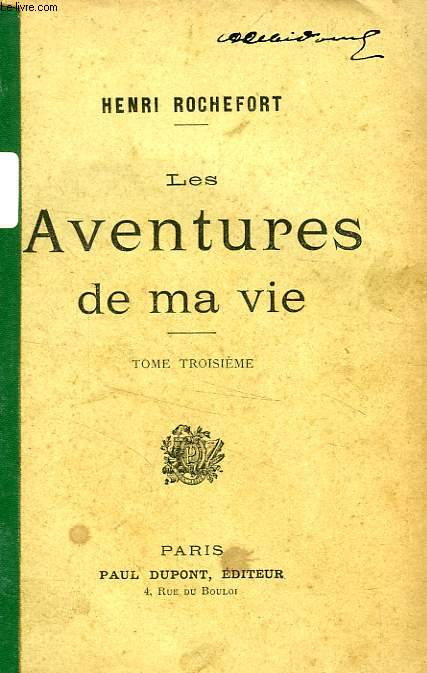 LES AVENTURES DE MA VIE, TOME III