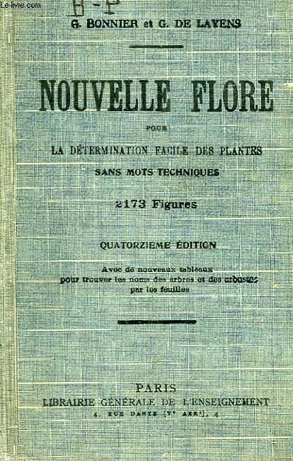 NOUVELLE FLORE, POUR LE DETERMINATION FACILE DES PLANTES