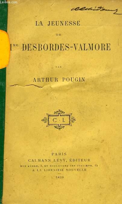 LA JEUNESSE DE Mme DESBORDES-VALMORE