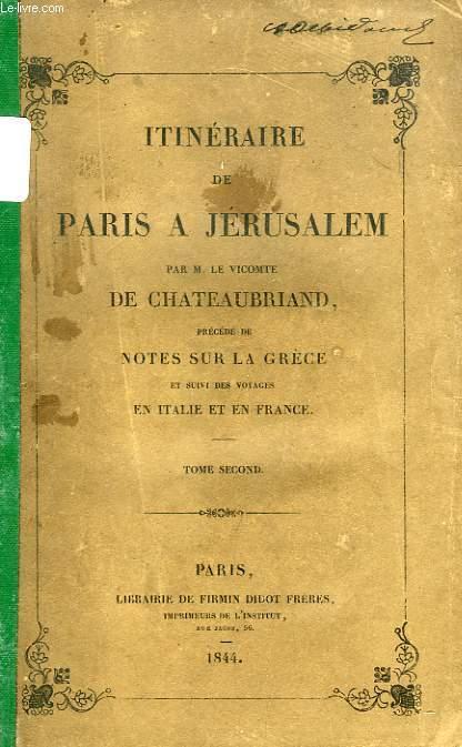 ITINERAIRE DE PARIS A JERUSALEM, TOME II