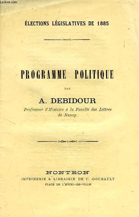 PROGRAMME POLITIQUE, ELECTIONS LEGISLATIVES DE 1885