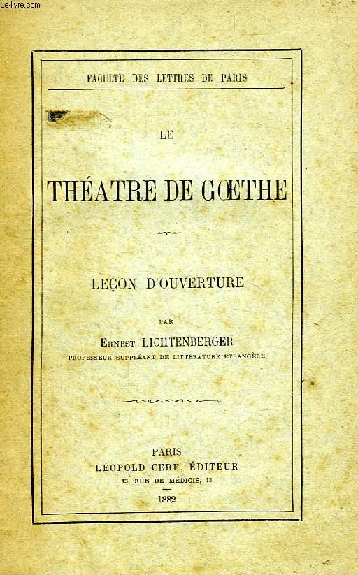 LE THEATRE DE GOETHE, LECON D'OUVERTURE