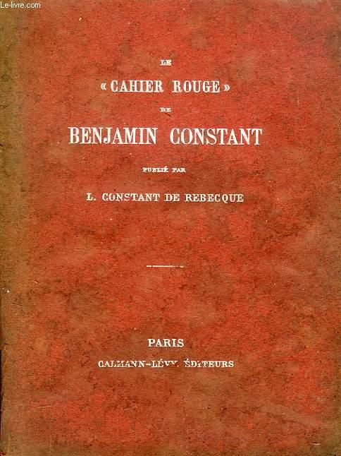LE 'CAHIER ROUGE' de BENJAMIN CONSTANT