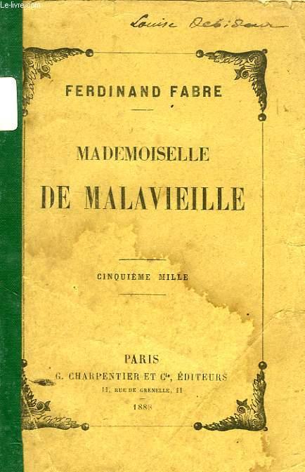 MADEMOISELLE DE MALAVIEILLE