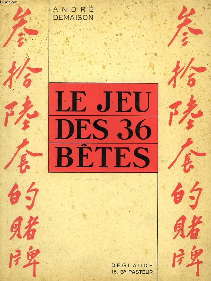 LE JEU DES 36 BETES