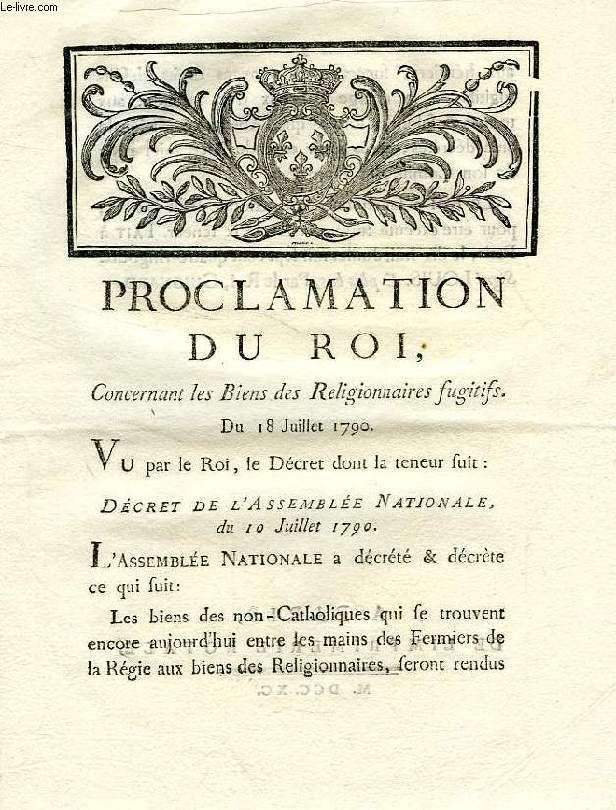 PROCLAMATION DU ROI, CONCERNANT LES BIENS DES RELIGIONNAIRES FUGITIFS