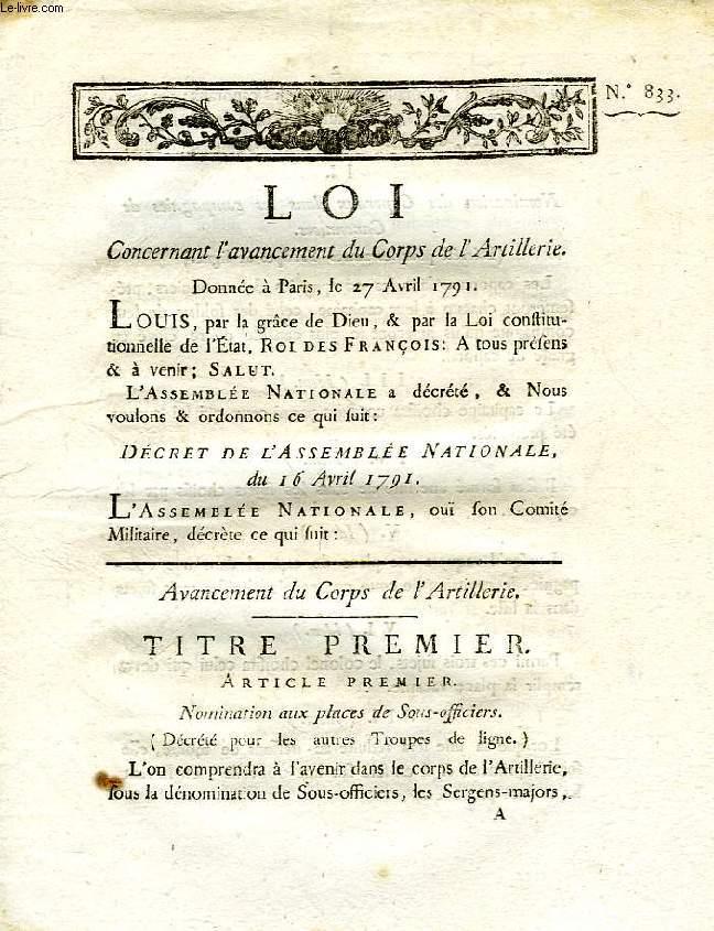 LOI, N° 833, CONCERNANT L'AVANCEMENT DU CORPS DE L'ARTILLERIE