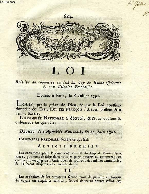 LOI, N° 644, RELATIVE AU COMMERCE AU-DELA DU CAP DE BONNE-ESPERANCE & AUX COLONIES FRANCOISES
