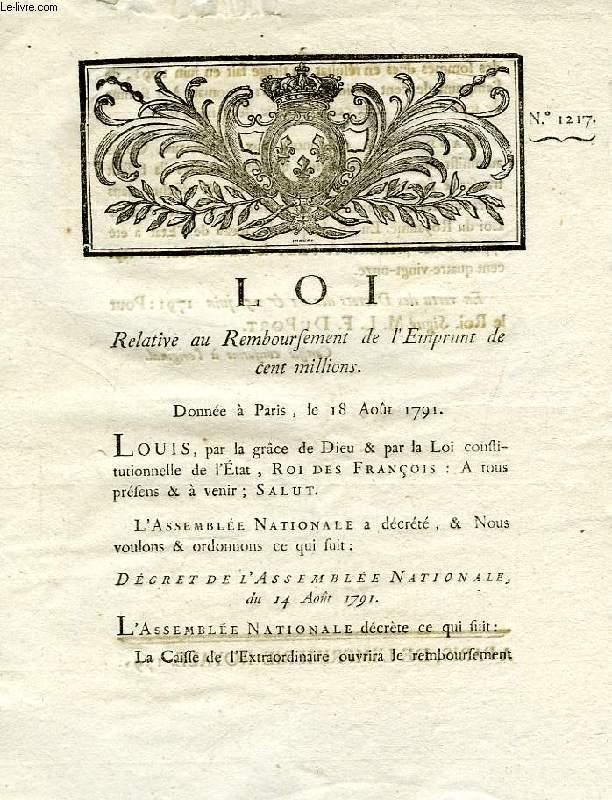 LOI, N° 1217, RELATIVE AU REMBOURSEMENT DE L'EMPRUNT DE CENT MILLIONS