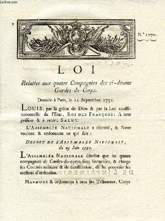 LOI, N° 1270, RELATIVE AUX QUATRE COMPAGNIES DES CI-DEVANT GARDES-DU-CORPS