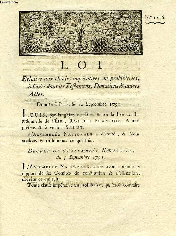 LOI, N° 1276, RELATIVE AUX CLAUSES IMPERATIVES OU PROHIBITIVES INSEREES DANS LES TESTAMENS, DONATIONS & AUTRES ACTES