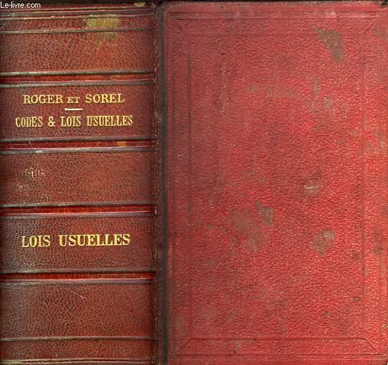 CODES ET LOIS USUELLES, PRECEDES DES LOIS CONSTITUTIONNELLES