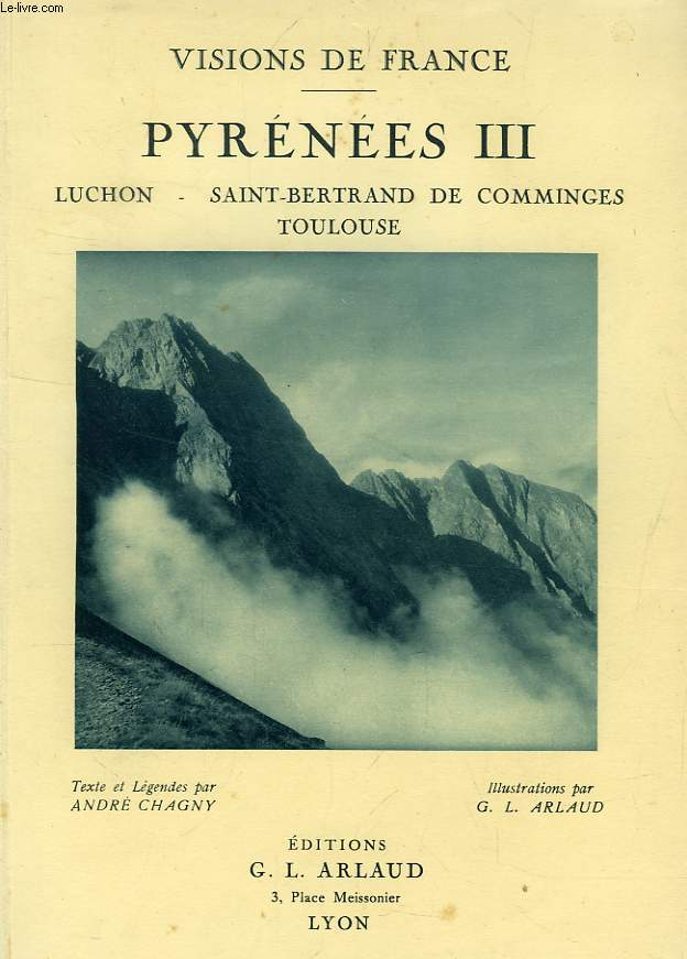 PYRENEES III, LUCHON, SAINT-BERTRAND DE COMMINGES, TOULOUSE