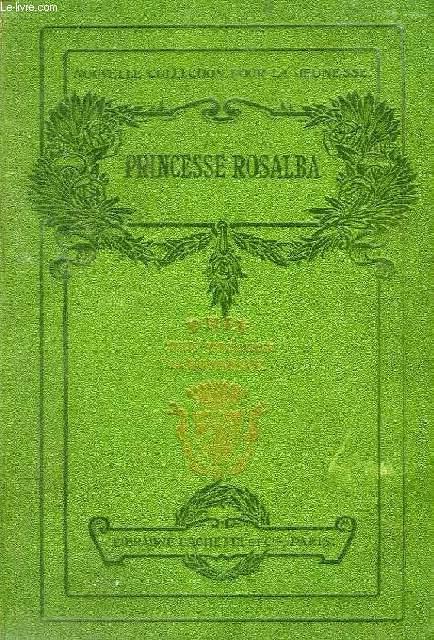 PRINCESSE ROSALBA