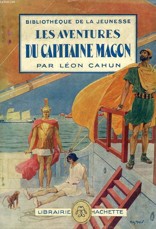 LES AVENTURES DU CAPITAINE MAGON, OU UNE EXPLORATION PHENICIENNE MILLE ANS AVANT L'ERE CHRETIENNE