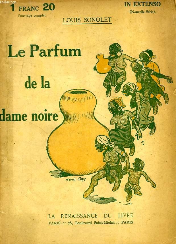 LE PARFUM DE LA DAME NOIRE
