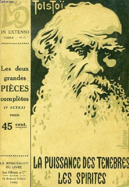 LA PUISSANCE DES TENEBRES (DRAME EN 5 ACTES), LES SPIRITES (DRAME EN 4 ACTES)