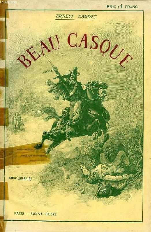 BEAU-CASQUE, ROMAN DES TEMPS REVOLUTIONNAIRES