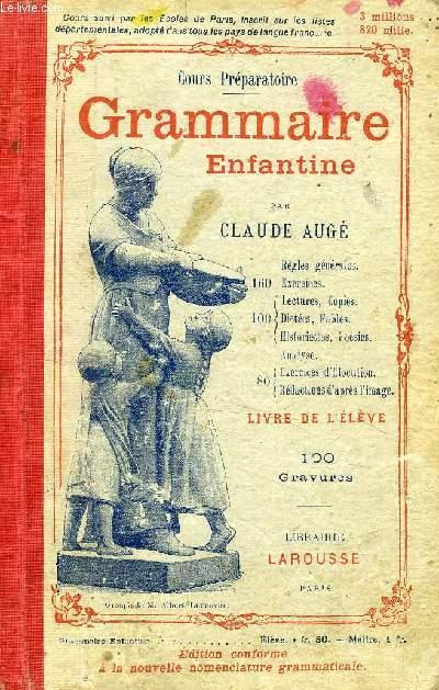 GRAMMAIRE ENFANTINE, COURS PREPARATOIRE, LIVRE DE L'ELEVE