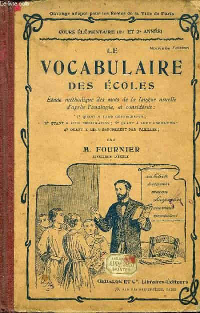 LE VOCABULAIRE DES ECOLES, COURS ELEMENTAIRE, 1re ET 2e ANNEE