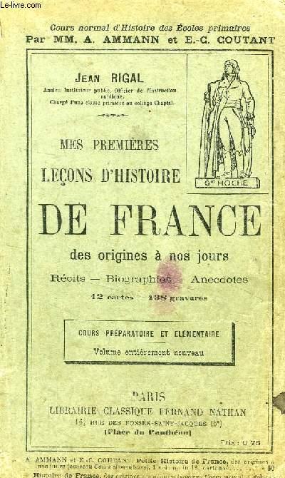 MES PREMIERES LECONS D'HISTOIRE DE FRANCE, DES ORIGINES A NOS JOURS