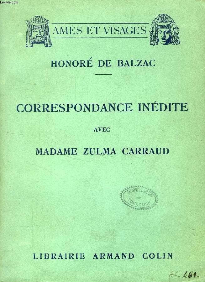 CORRESPONDANCE INEDITE AVEC MADAME ZULMA CARRAUD (1829-1850)