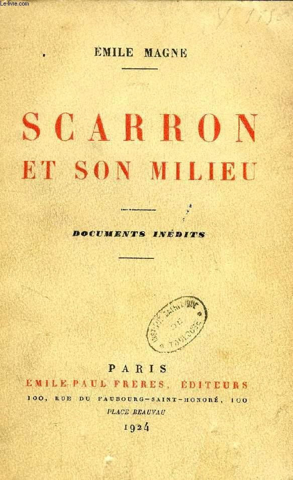 SCARRON ET SON MILIEU